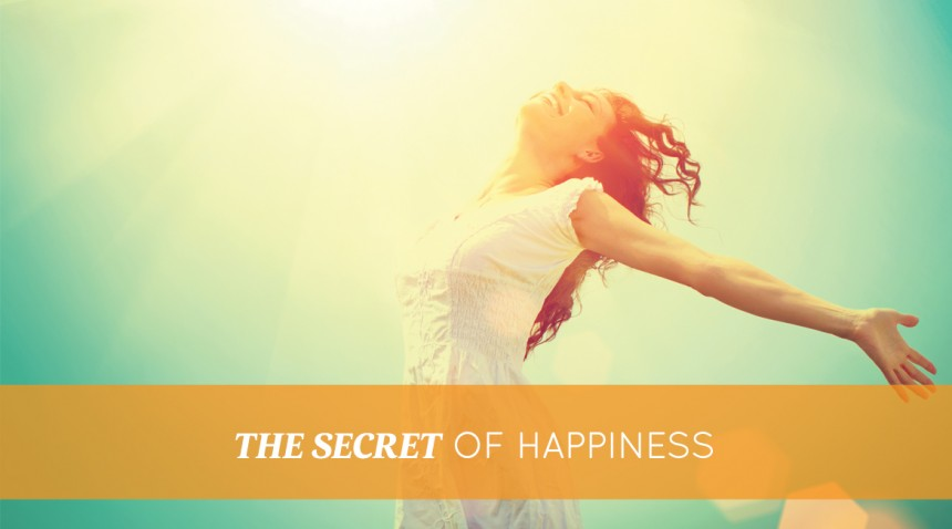 Micul ingredient secret al fericirii